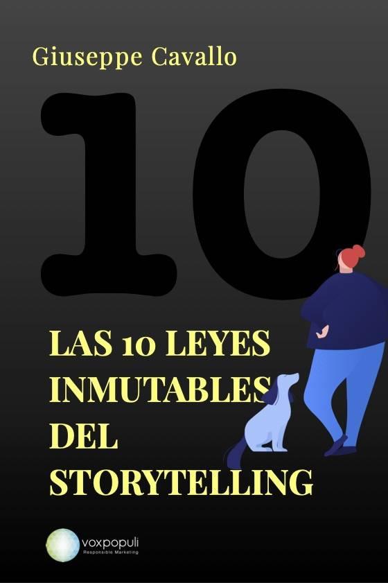 Las 10 leyes inmutables del storytelling